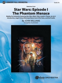 <I>Star Wars®:</I> Episode I <I>The Phantom Menace,</I> Selections from