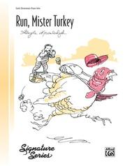 Run, Mister Turkey