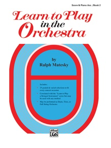 Learn to Play in the Orchestra, Book 2