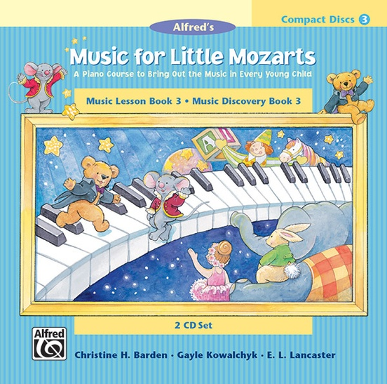 Music for Little Mozarts: CD 2-Disk Sets for Lesson and Discovery Books, Level 3
