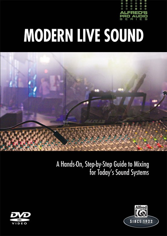 Alfred's Pro Audio Series: Modern Live Sound