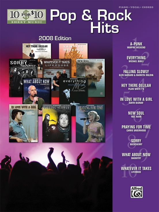 10 for 10 Sheet Music: Pop & Rock Hits 2008 Edition