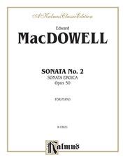 Sonata No. 2, Opus 50 (Sonata Eroica)