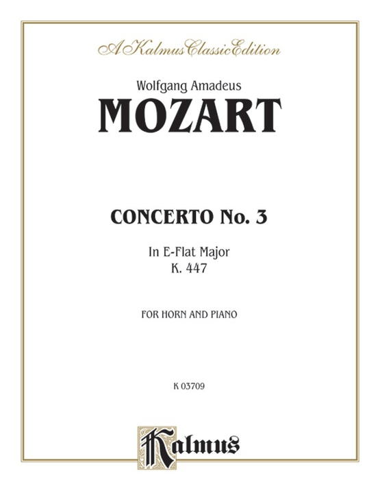 Horn Concerto No. 3 in E-flat Major, K. 447