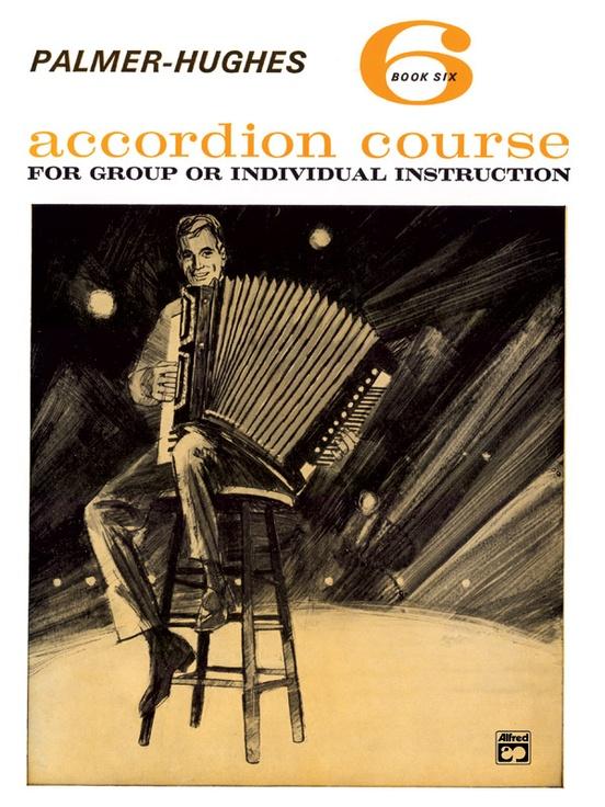 Palmer-Hughes Accordion Course, Book 6