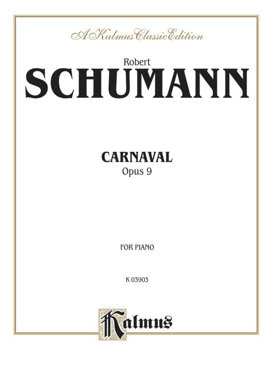 Carnaval (Scènes mignonnes sur quatre notes), Opus 9