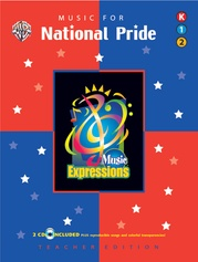 Music Expressions™ Supplementary Grades K-2: Music for National Pride
