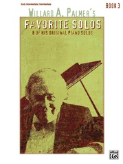 Willard A. Palmer's Favorite Solos, Book 3
