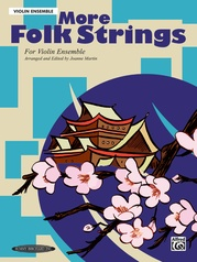 More Folk Strings for Ensemble