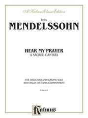 Hear My Prayer, A Sacred Cantata