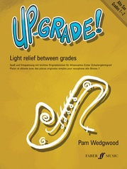 Up-Grade! Alto Saxophone, Grades 1-2