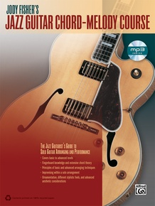 Jody Fisher's Jazz Guitar Chord-Melody Course