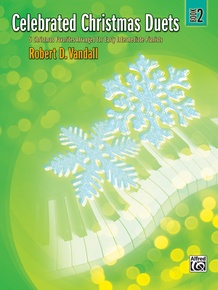 Celebrated Christmas Duets, Book 2