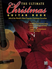 The Ultimate Christmas Guitar Book