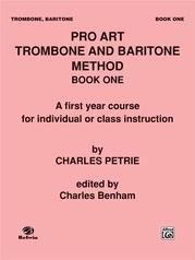 Pro Art Trombone and Baritone Method