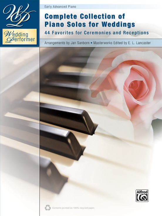 Wedding Performer Complete Collection Of Piano Solos For Weddings