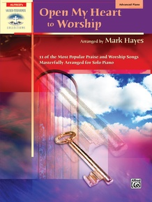 Open My Heart to Worship
