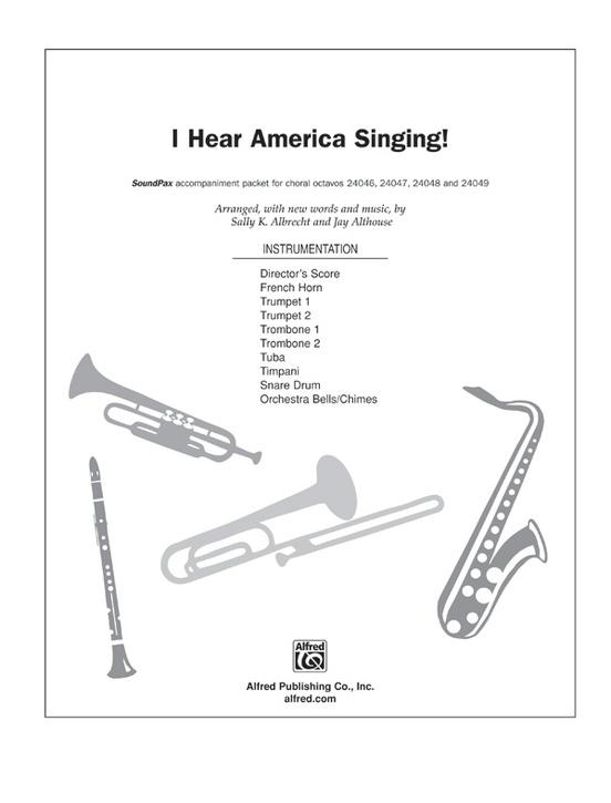 I Hear America Singing!