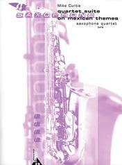 Quartet Suite on Mexican Themes
