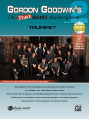Gordon Goodwin's Big Phat Band Play-Along Series: Trumpet, Volume 2