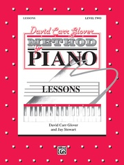David Carr Glover Method for Piano: Lessons, Level 2