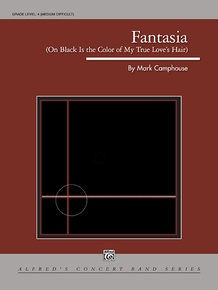"""Fantasia (on """"Black Is the Color of My True Love's Hair"""")"""