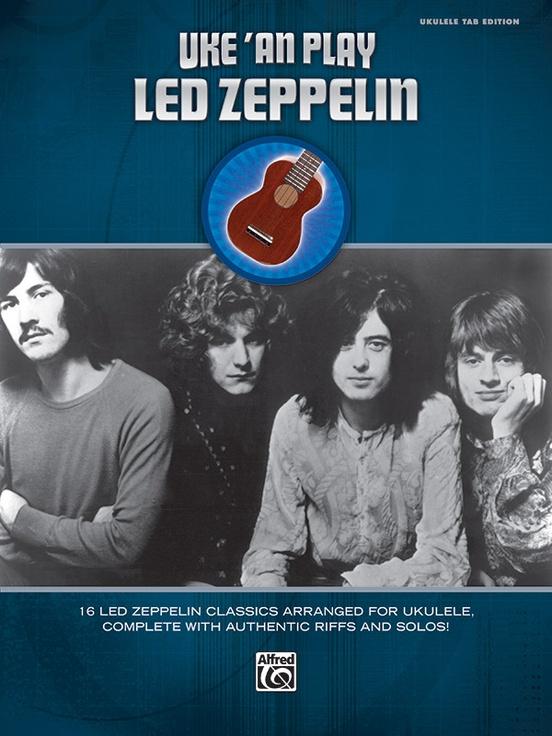Uke An Play Led Zeppelin Ukulele Tab Book Led Zeppelin