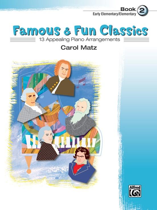 Famous & Fun Classics, Book 2