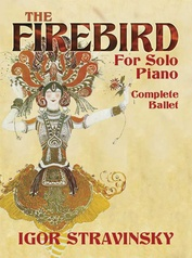 The Firebird for Solo Piano: Complete Ballet