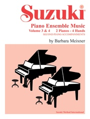 Suzuki Piano Ensemble Music, Volumes 3 & 4 for Piano Duo