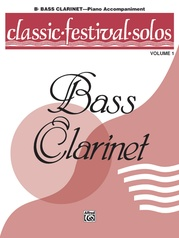Classic Festival Solos (B-flat Bass Clarinet), Volume 1 Piano Acc.