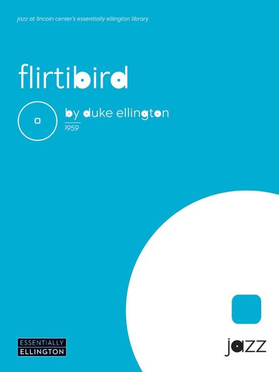 Flirtbird From Anatomy Of A Murder Jazz Ensemble Conductor Score