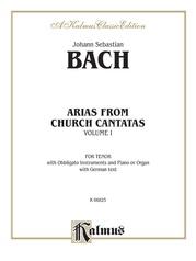 Arias from Church Cantatas, Volume I (12 Arias)