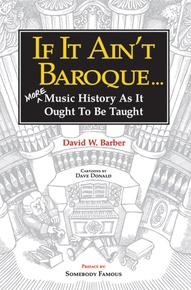 If It Ain't Baroque . . .