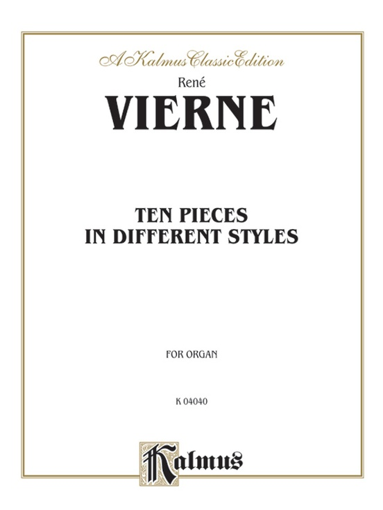 Ten Pieces in Different Styles for Organ (1st Suite)