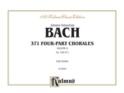 371 Four-Part Chorales, Volume II for Organ or Piano
