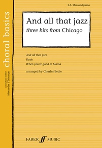 And All That Jazz (Three Hits from <i>Chicago</i>)