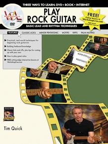Play Rock Guitar: Basic Lead and Rhythm Techniques
