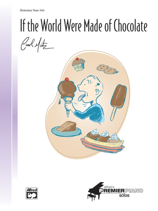 If the World Were Made of Chocolate