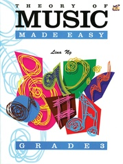 Theory of Music Made Easy, Grade 3