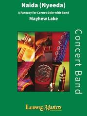 Naida (Nyeeda): A Fantasy for Cornet Solo with Band