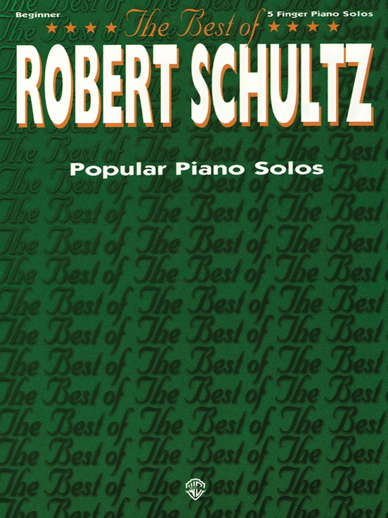 The Best of Robert Schultz