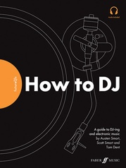 FutureDJs: How to DJ