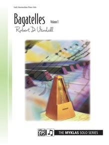Bagatelles, Volume 1