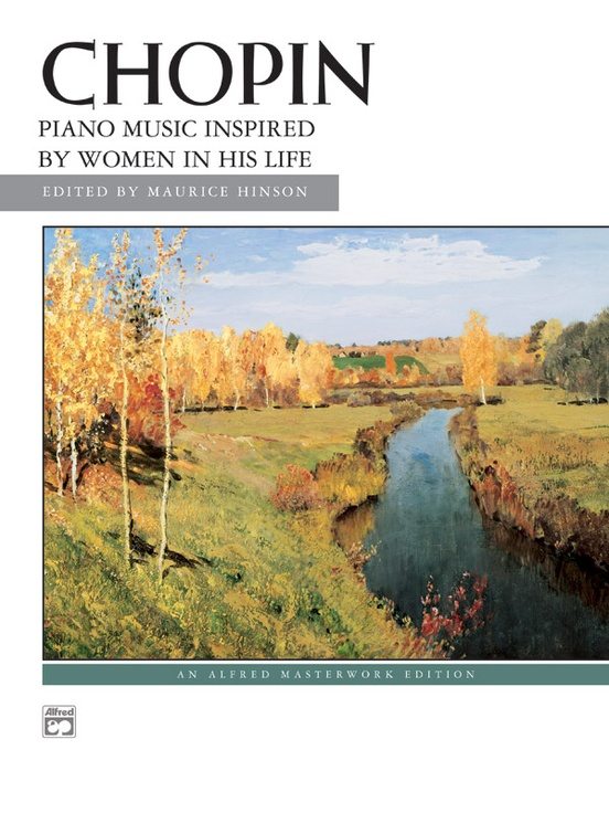Chopin: Piano Music Inspired by Women in His Life