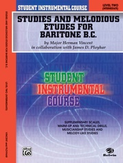 Student Instrumental Course: Studies and Melodious Etudes for Baritone (B.C.), Level II