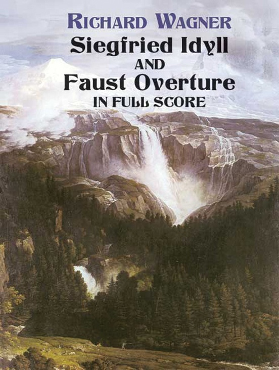 Siegfried Idyll and Faust Overture