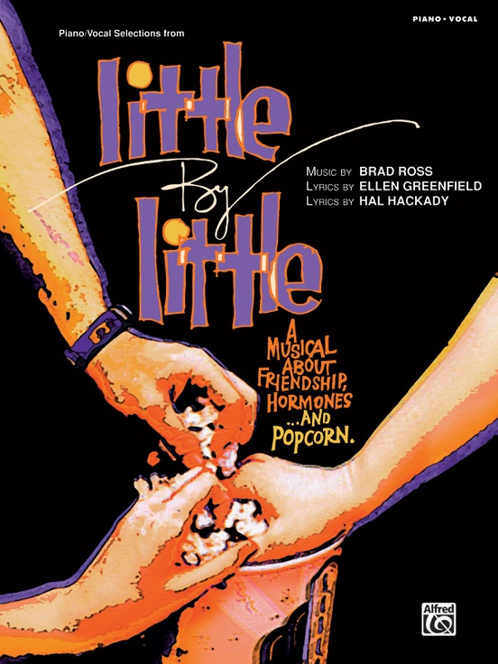 Little by Little: Piano/Vocal Selections
