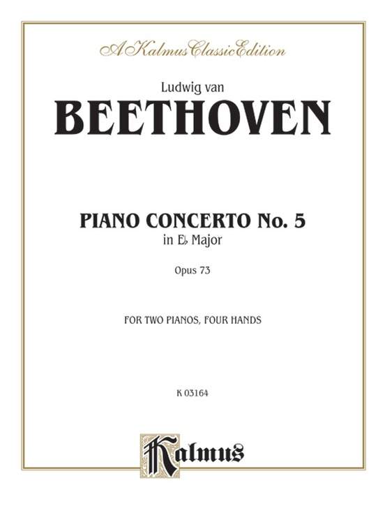 Piano Concerto No. 5 in E-flat, Opus 73