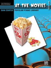 Dan Coates Popular Piano Library: At the Movies, Book 1